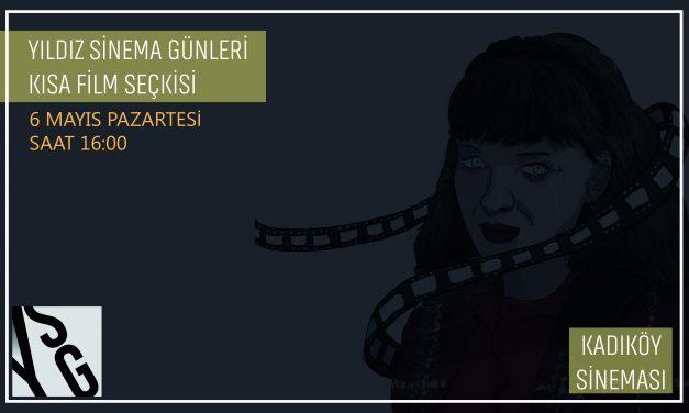 KISA FİLM SEÇKİSİ BELLİ OLDU!