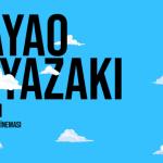 HAYAO MIYAZAKI HAFTASI (25-28 KASIM)